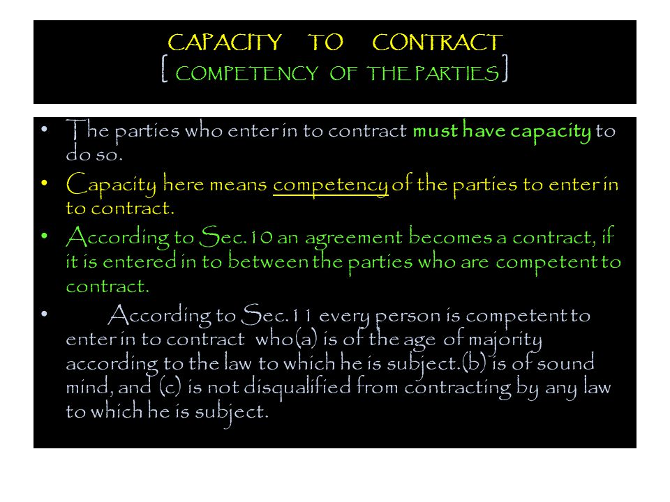 CAPACITY TO CONTRACT [ COMPETENCY OF THE PARTIES ]